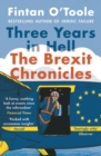 Three Years in Hell : The Brexit Chronicles - eBook
