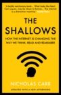 The Shallows : How the Internet Is Changing the Way We Think, Read and Remember - Book