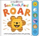 See, Touch, Feel Roar - Book
