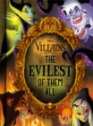 Disney Villains The Evilest of them All - Book