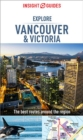 Insight Guides Explore Vancouver & Victoria (Travel Guide eBook) - eBook