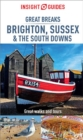 Insight Guides Great Breaks Brighton, Sussex & the South Downs (Travel Guide eBook) - eBook
