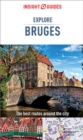 Insight Guides Explore Bruges (Travel Guide eBook) - eBook