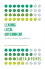 Leading Local Government : The Role of Directly Elected Mayors - Book