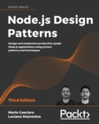 Node.js Design Patterns : Design and implement production-grade Node.js applications using proven patterns and techniques, 3rd Edition - eBook