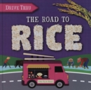 The Road to Rice - Book