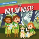 And the War on Waste - Book
