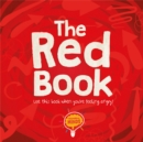 The Red Book : Use this book when you're feeling angry! - Book