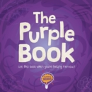 The Purple Book : Use this book when you're feeling nervous! - Book
