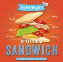 Split Up a Sandwich - Book