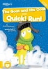 Coat and the Goat And Quick! Run! - Book