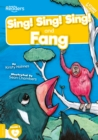 Sing! Sing! Sing! and Fang - Book
