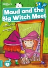 Maud and the Big Witch Meet - Book