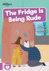The Fridge is Being Rude - Book
