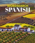 Wordsearch Spanish : The Fun Way to Learn the Language - Book