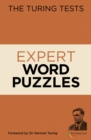 The Turing Tests Expert Word Puzzles : Foreword by Sir Dermot Turing - Book