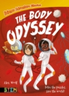 Science Adventure Stories: The Body Odyssey : Solve the Puzzles, Save the World! - Book