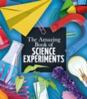 The Amazing Book of Science Experiments - Book