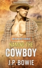 Naming the Cowboy - eBook