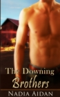 The Downing Brothers: A Box Set - eBook