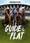 Racing Post Guide to the Flat 2019 - Book