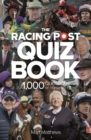 The Racing Post Quiz Book - Book