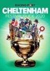 Racing Post Cheltenham Festival Guide 2020 - Book