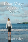 Four Ways to Keep a Secret - eBook