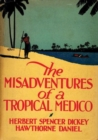 The Misadventures of a Tropical Medico - eBook
