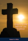 Origins of the Natural Law Tradition - eBook