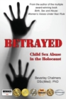 Betrayed : Child Sex Abuse in the Holocaust - Book