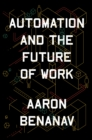 Automation and the Future of Work - Book