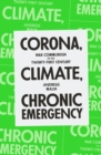 Corona, Climate, Chronic Emergency : War Communism in the Twenty-First Century - Book