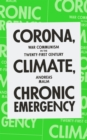Corona, Climate, Chronic Emergency : War Communism in the Twenty-First Century - eBook