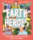 Earth Heroes: Twenty Inspiring Stories of People Saving Our World - Book