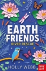 Earth Friends: River Rescue - Book