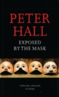 Exposed by the Mask Form and Language in Drama - Book