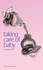 Taking Care of Baby - Book