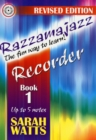 Razzmajazz Recorder : The Fun Way to Learn Bk. 1 - Book