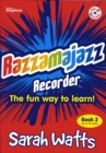 Razzmajazz Recorder : The Fun Way to Learn Bk. 2 - Book