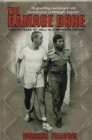 The Damage Done : Twelve Years Of Hell In A Bangkok Prison - Book