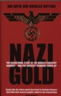 Nazi Gold : The Sensational Story of the World's Greatest Robbery - and the Greatest Criminal Cover-Up - Book