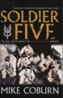Soldier Five : The Real Truth About The Bravo Two Zero Mission - Book