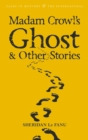 Madam Crowl's Ghost & Other Stories - Book