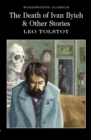 The Death of Ivan Ilyich & Other Stories - Book