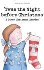 Twas The Night Before Christmas and Other Christmas Stories - Book