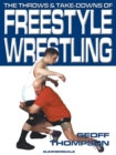 The Throws and Takedowns of Free-style Wrestling - Book