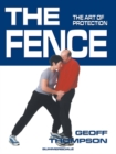 The Fence : The Art of Protection - Book
