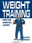 Weight Training for the Martial Artist - Book