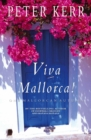 Viva Mallorca : One Mallorcan Autumn - eBook